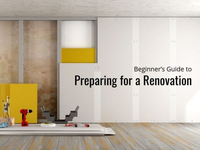 Beginner's Guide to Preparing for a Renovation