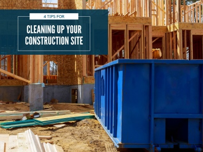 Four Tips for Cleaning up Your Construction Site