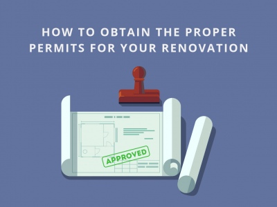 How to Obtain the Proper Permits for Your Renovation