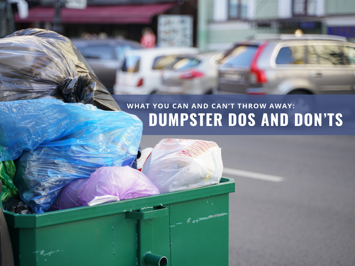 What You Can and Can't Throw Away: Dumpster Dos and Don'ts